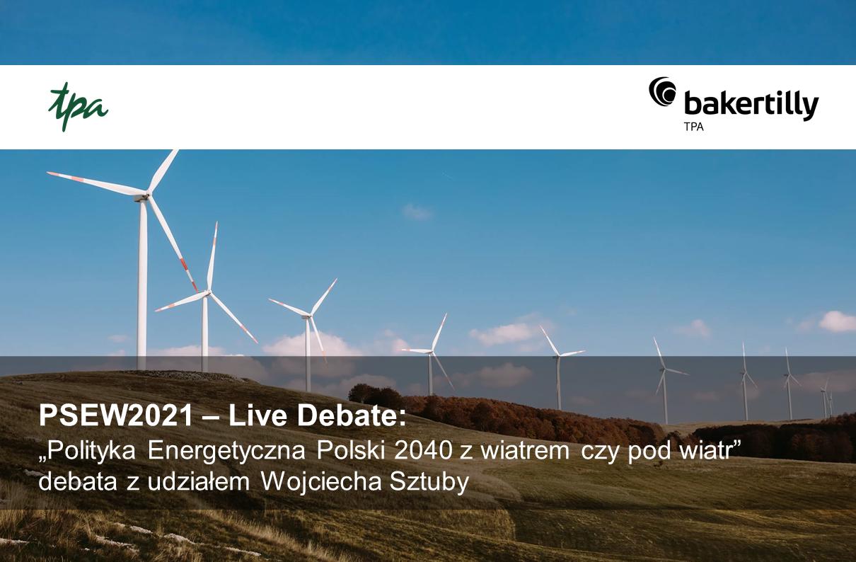 """""""Polityka Energetyczna Polski 2040 z wiatrem czy pod wiatr"""" debata z udziałem Wojciecha Sztuby"""
